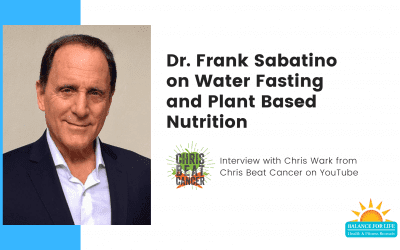 Benefits of Water Fasting for Fighting Cancer